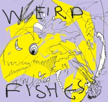 weird fishes